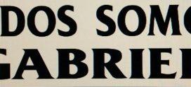 COMUNICADO OFICIAL: TODOS SOMOS GABRIEL